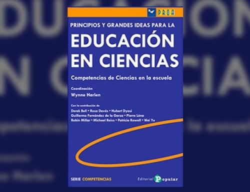 Principios y grandes ideas de la educación en ciencias